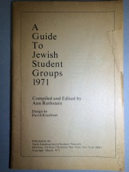 A Guide to Jewish Student Groups, 1971