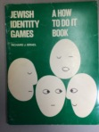 Richard J. Israel, Jewish identity games: a how to do it book, 1978