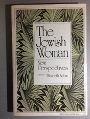 An imortant anthology, Koltun, Elizabeth, The Jewish woman: new perspectives, 1976