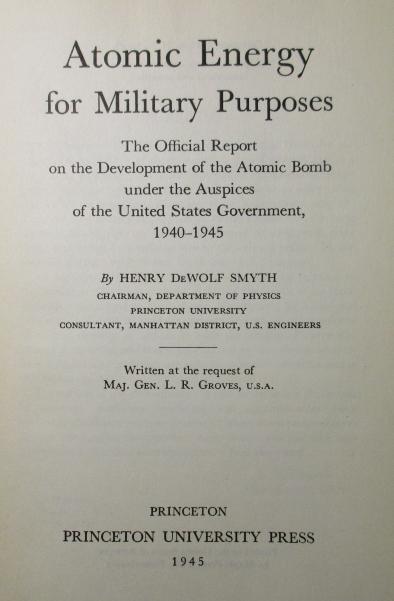 Title leaf of the Smyth Report (Princeton: Princeton University Press, 1945)
